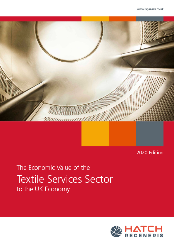 Hatch Regeneris Report - The Economic Value of the Textile Services Sector to the UK